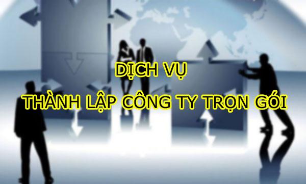 Dịch vụ thành lập công ty TRỌN GÓI giá rẻ chỉ 699K tại Hà Nội